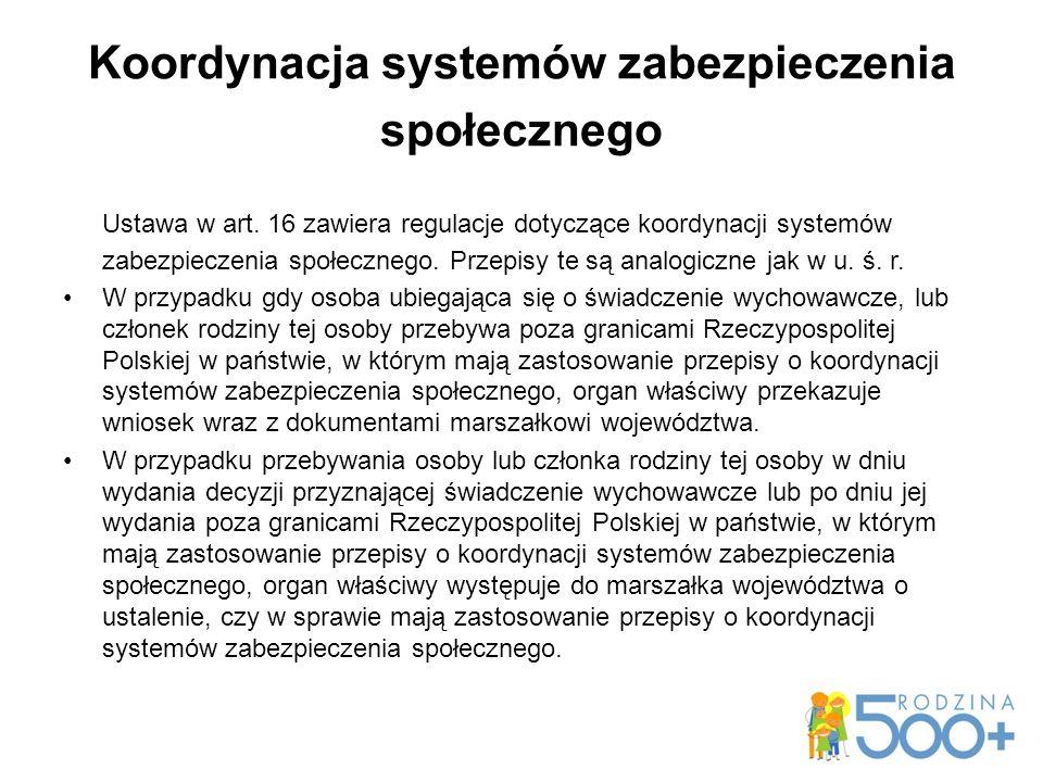 Koordynacja systemów zabezpieczenia społecznego Ustawa w art.
