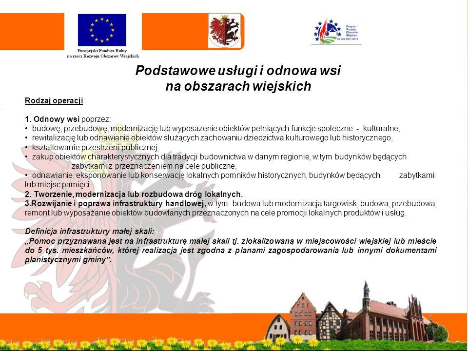 Podstawowe usługi i odnowa wsi na obszarach wiejskich Rodzaj operacji 1.