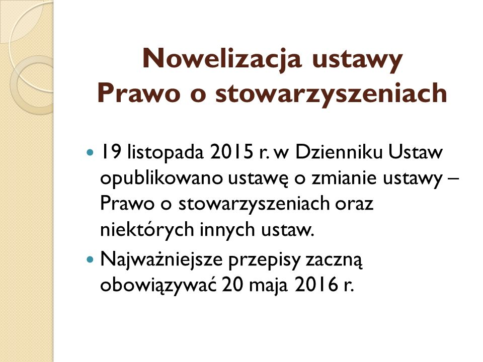 Nowelizacja ustawy Prawo o stowarzyszeniach 19 listopada 2015 r.