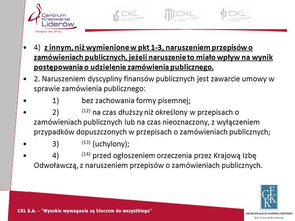 4) z innym, niż wymienione w pkt 1-3, naruszeniem przepisów o zamówieniach publicznych, jeżeli naruszenie to miało wpływ na wynik postępowania o udzielenie zamówienia publicznego.