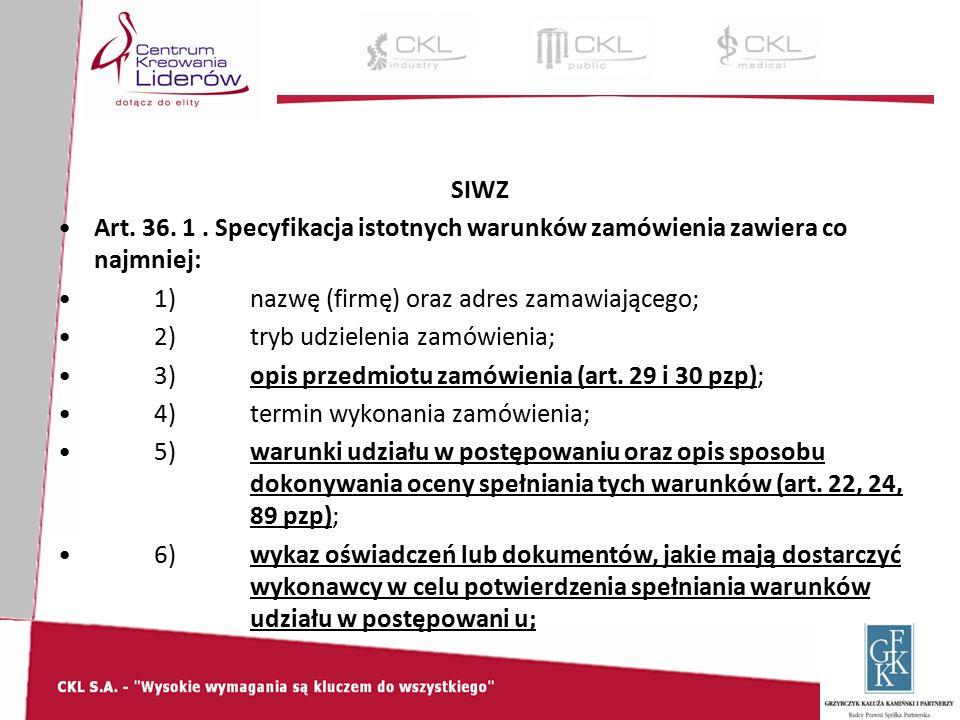 SIWZ Art. 36. 1.