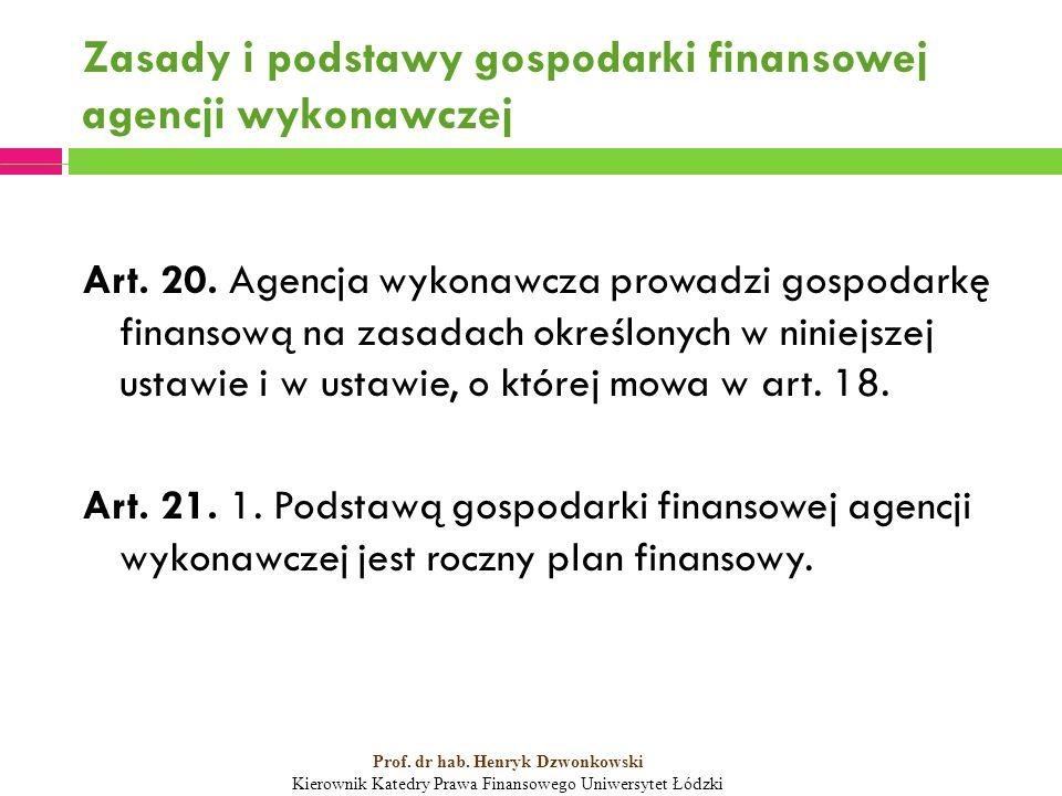 Zasady i podstawy gospodarki finansowej agencji wykonawczej Art.