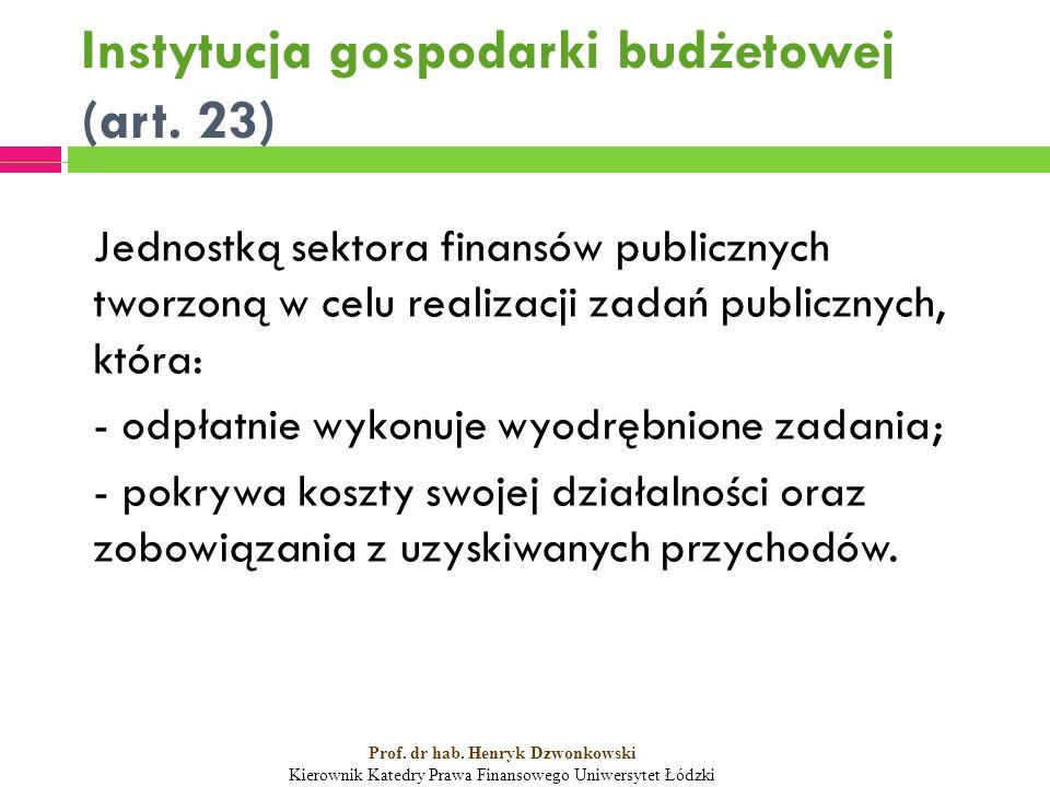 Instytucja gospodarki budżetowej (art.