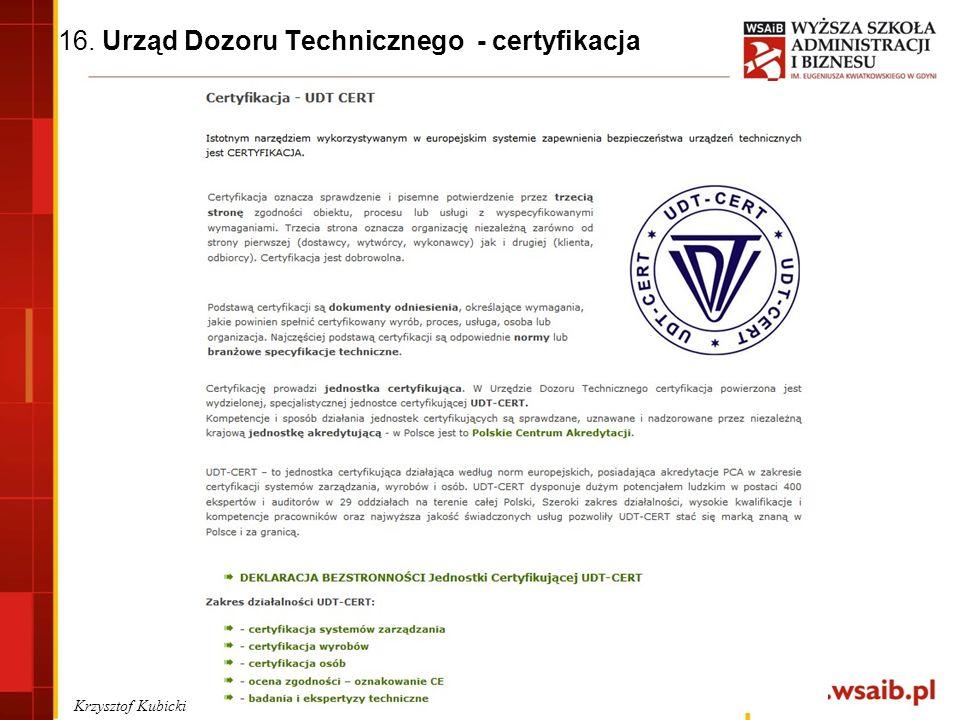 16. Urząd Dozoru Technicznego - certyfikacja Krzysztof Kubicki