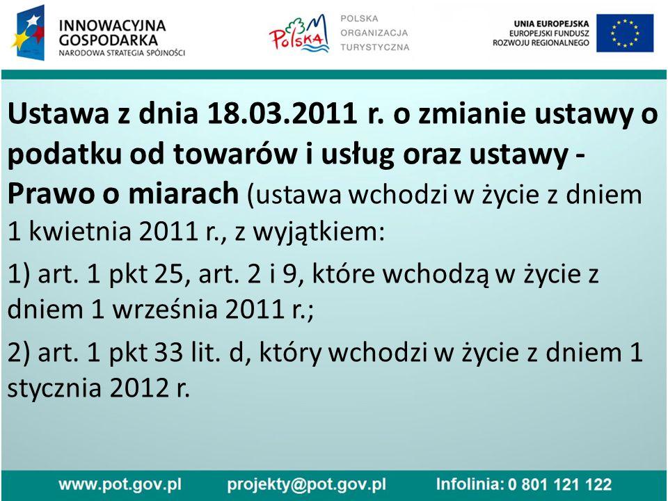 Ustawa z dnia 18.03.2011 r.