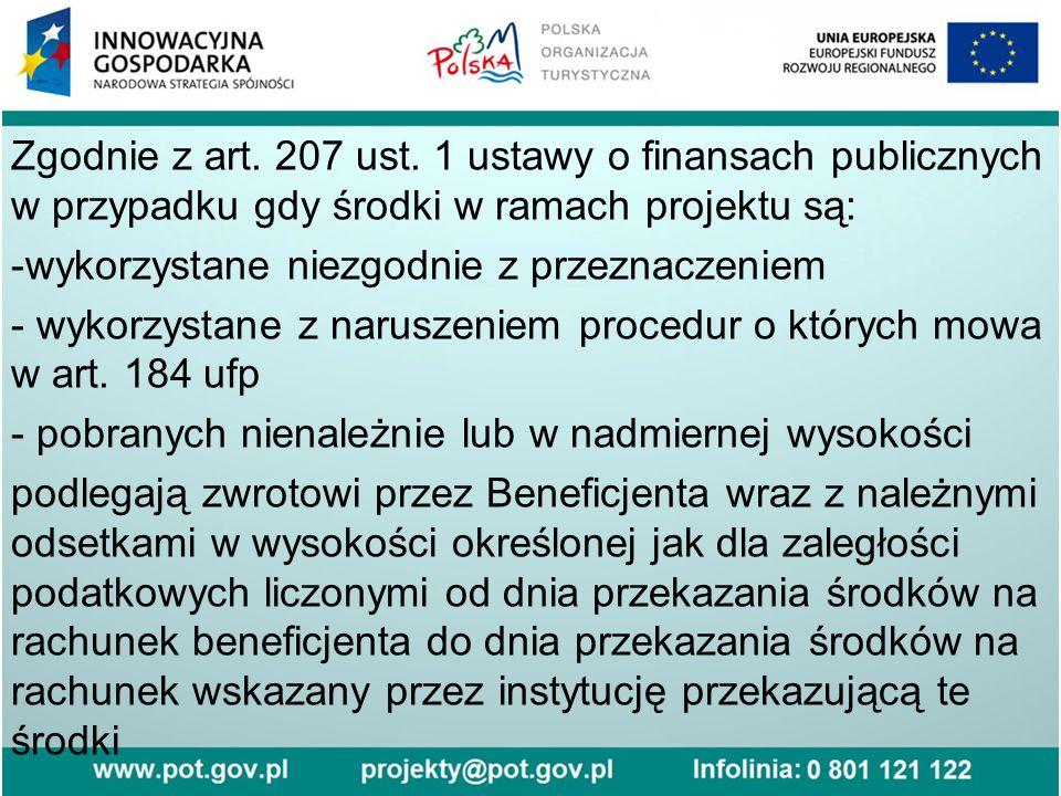 Zgodnie z art. 207 ust.