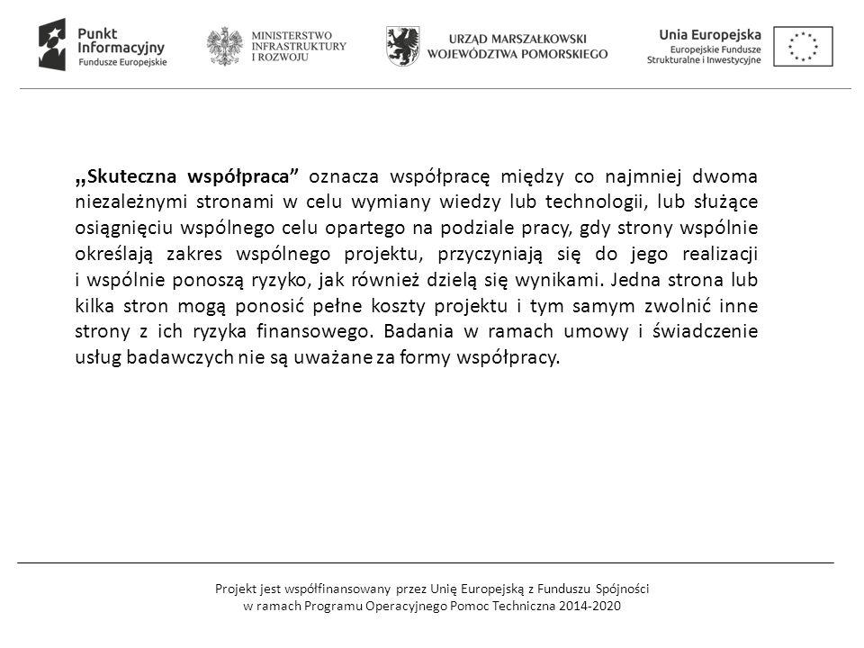 """Projekt jest współfinansowany przez Unię Europejską z Funduszu Spójności w ramach Programu Operacyjnego Pomoc Techniczna 2014-2020 """" Skuteczna współpr"""