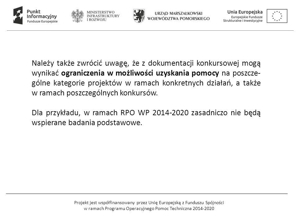 Projekt jest współfinansowany przez Unię Europejską z Funduszu Spójności w ramach Programu Operacyjnego Pomoc Techniczna 2014-2020 Należy także zwróci