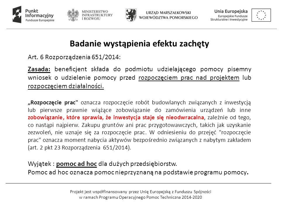 Projekt jest współfinansowany przez Unię Europejską z Funduszu Spójności w ramach Programu Operacyjnego Pomoc Techniczna 2014-2020 Badanie wystąpienia
