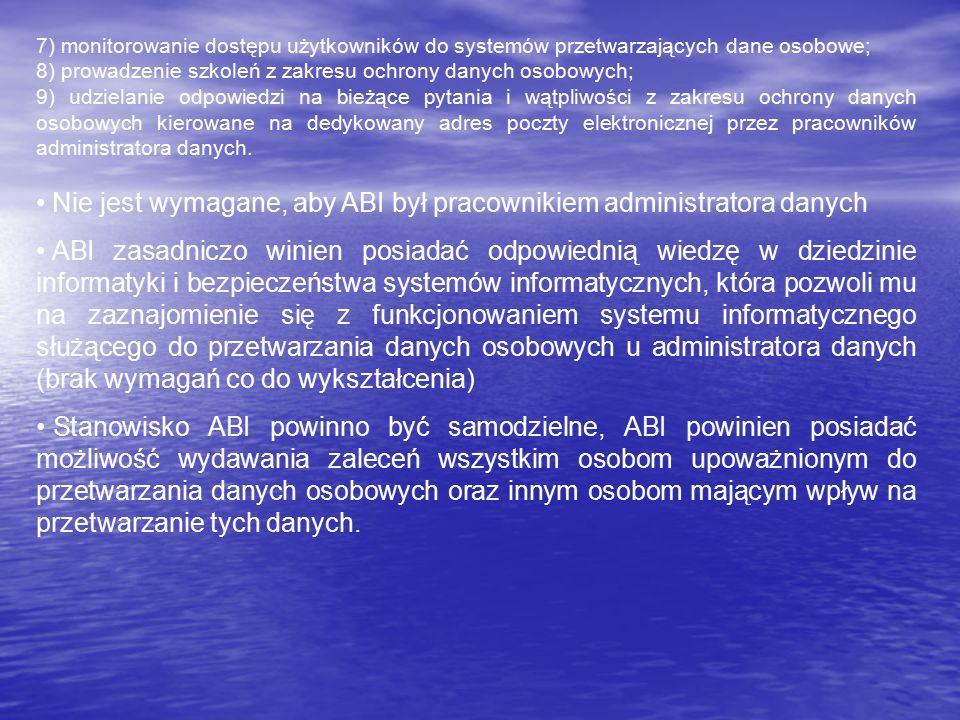 7) monitorowanie dostępu użytkowników do systemów przetwarzających dane osobowe; 8) prowadzenie szkoleń z zakresu ochrony danych osobowych; 9) udziela