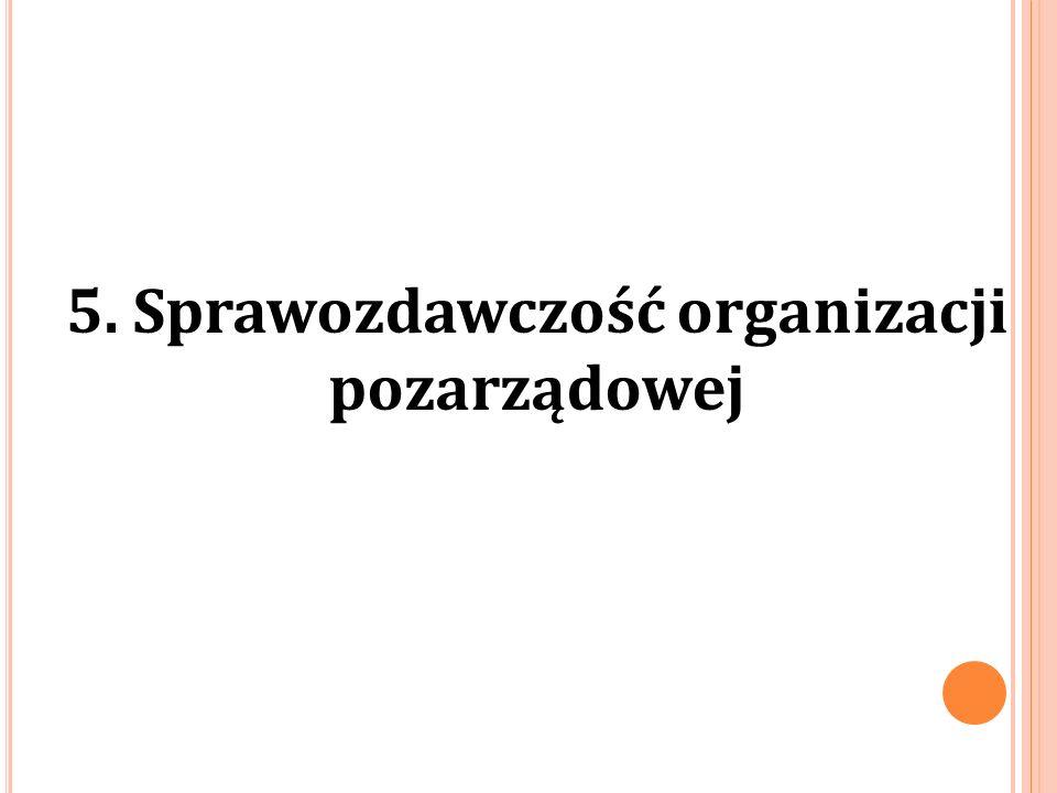 5. Sprawozdawczość organizacji pozarządowej