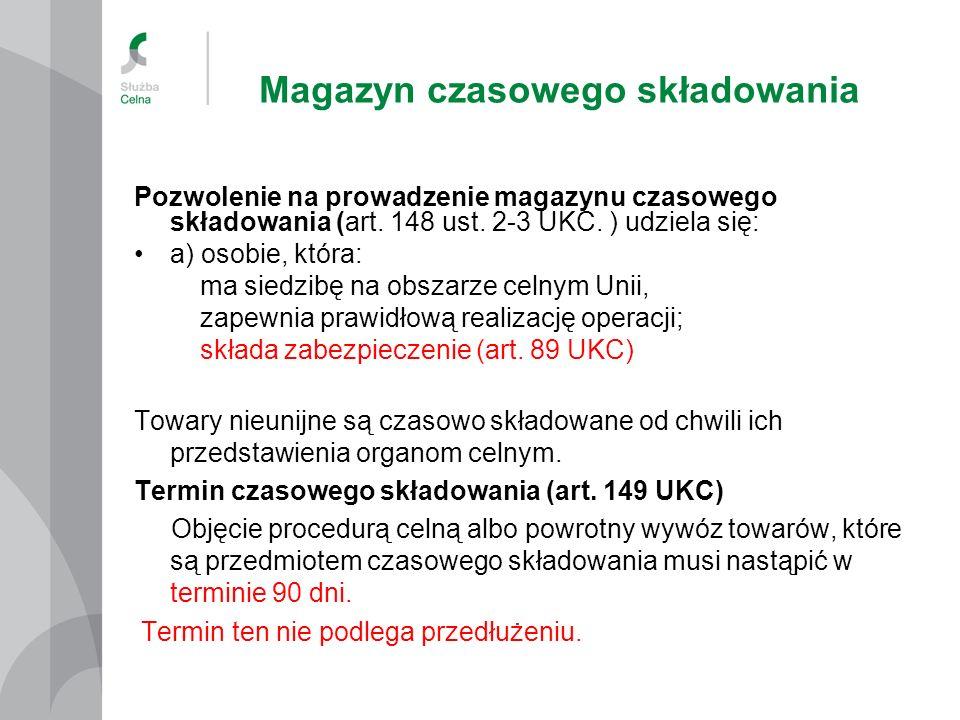 Magazyn czasowego składowania Pozwolenie na prowadzenie magazynu czasowego składowania (art.