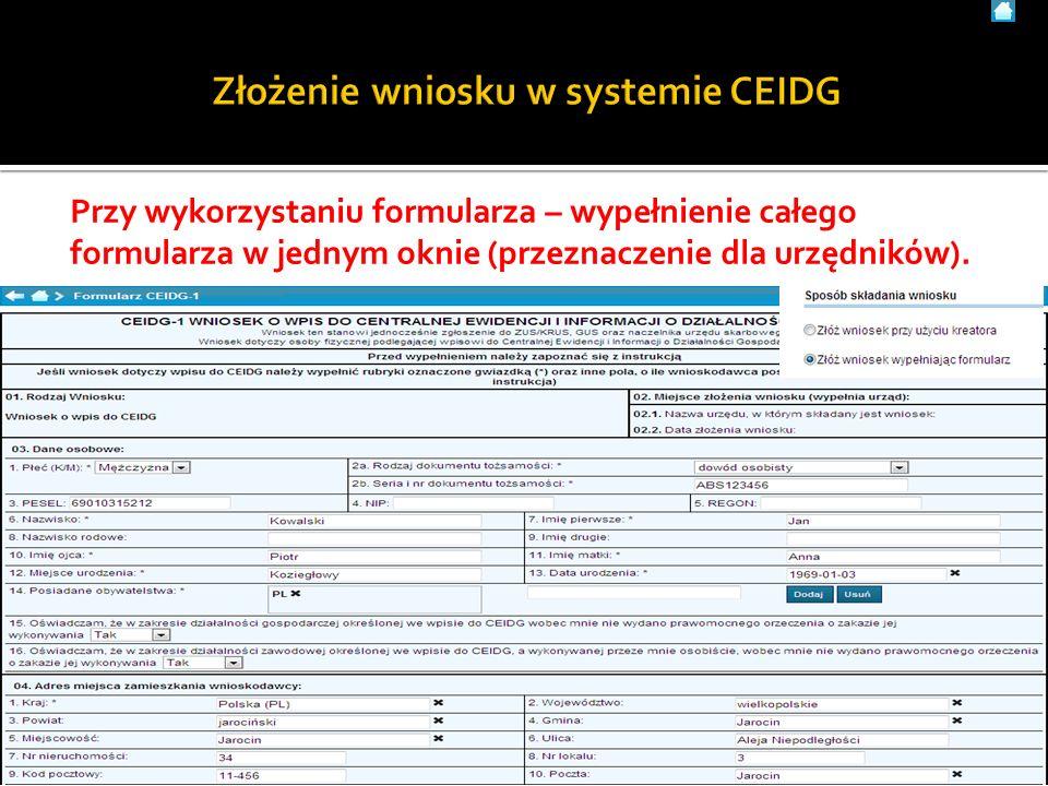 Przy wykorzystaniu formularza – wypełnienie całego formularza w jednym oknie (przeznaczenie dla urzędników). 15Użytkownik systemu CEIDG - materiały sz