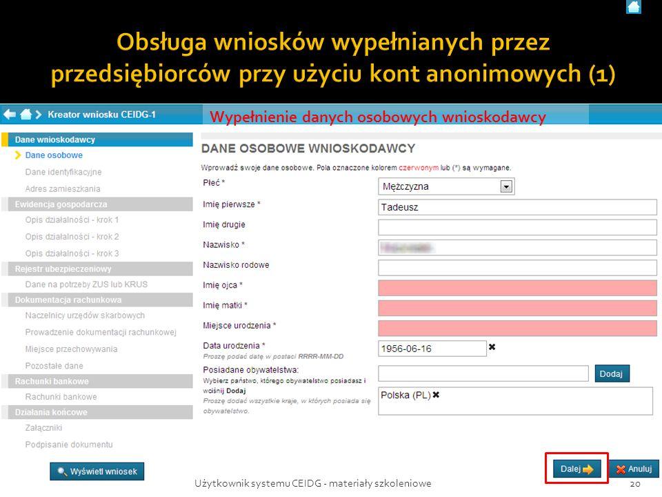 Wypełnienie danych osobowych wnioskodawcy 20Użytkownik systemu CEIDG - materiały szkoleniowe