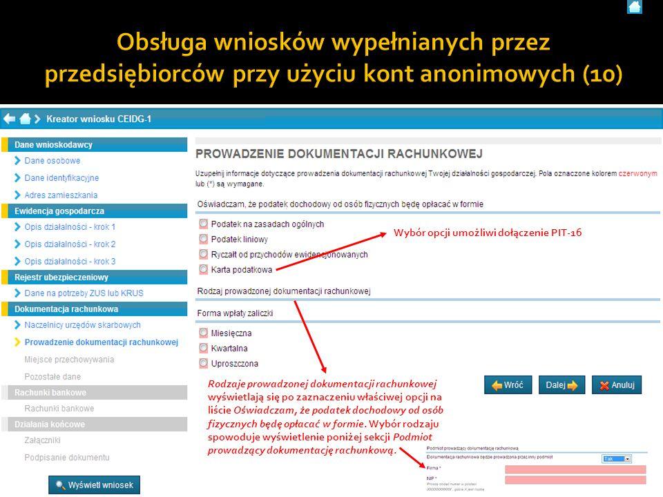 29Użytkownik systemu CEIDG - materiały szkoleniowe Rodzaje prowadzonej dokumentacji rachunkowej wyświetlają się po zaznaczeniu właściwej opcji na liśc