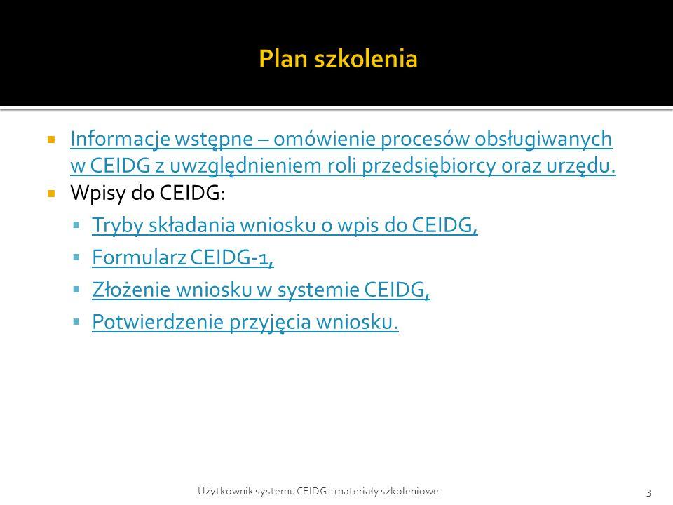 Użytkownik systemu CEIDG - materiały szkoleniowe64 W celu złożenia wniosku o zmianę wpisu w CEIDG należy wybrać przycisk Dalej, który uruchomi procedurę sprawdzenia wniosku, po której należy złożyć podpis i przesłać wniosek.
