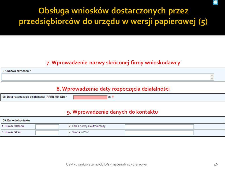 7. Wprowadzenie nazwy skróconej firmy wnioskodawcy 8.