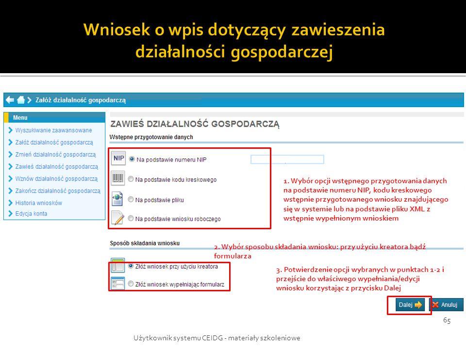 1. Wybór opcji wstępnego przygotowania danych na podstawie numeru NIP, kodu kreskowego wstępnie przygotowanego wniosku znajdującego się w systemie lub