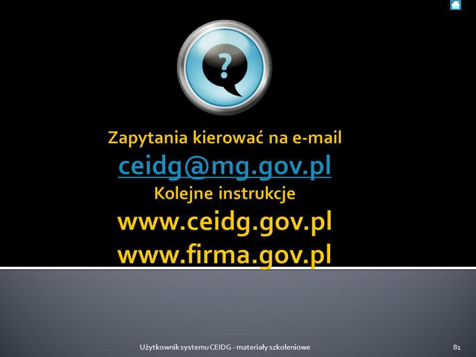 Użytkownik systemu CEIDG - materiały szkoleniowe81