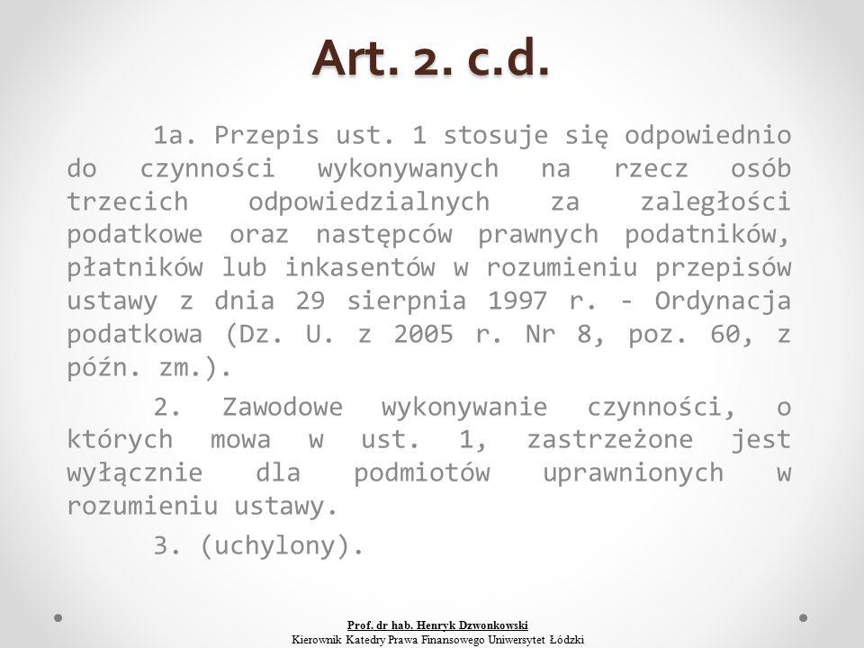 Art. 2. c.d. 1a. Przepis ust.