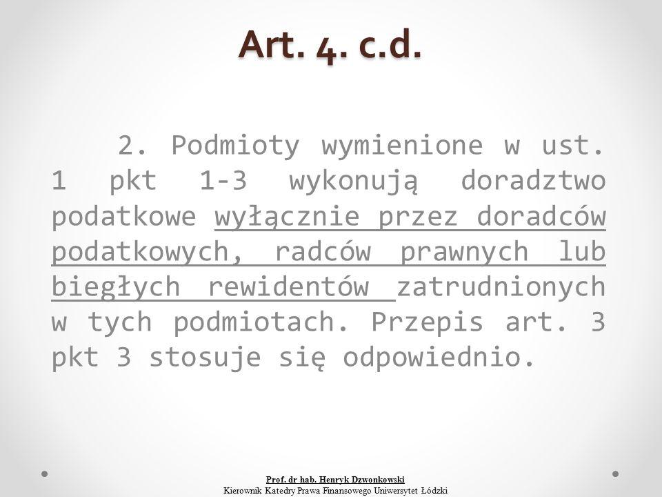 Art. 4. c.d. 2. Podmioty wymienione w ust.
