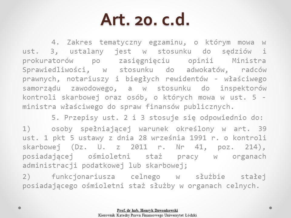 Art. 20. c.d. 4. Zakres tematyczny egzaminu, o którym mowa w ust.