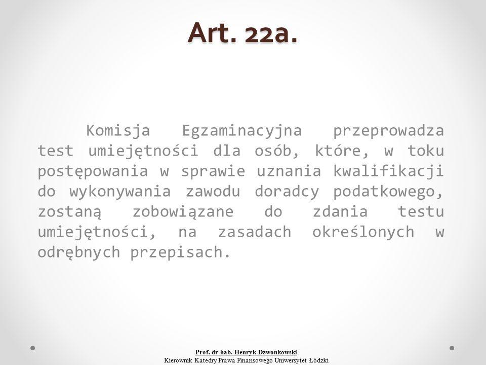 Art. 22a.