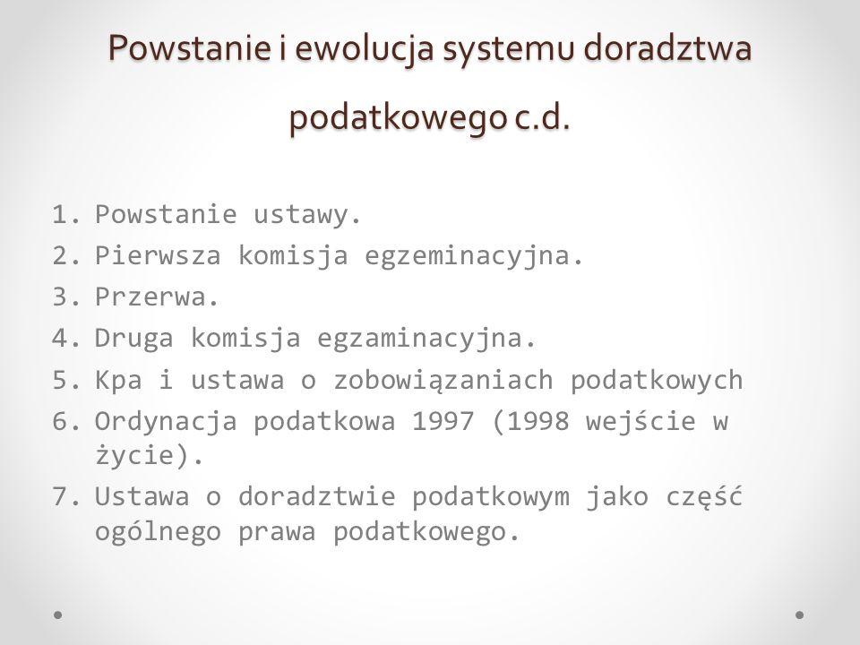 Powstanie i ewolucja systemu doradztwa podatkowego c.d.