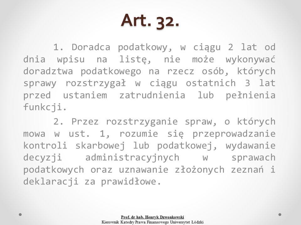 Art. 32. 1.