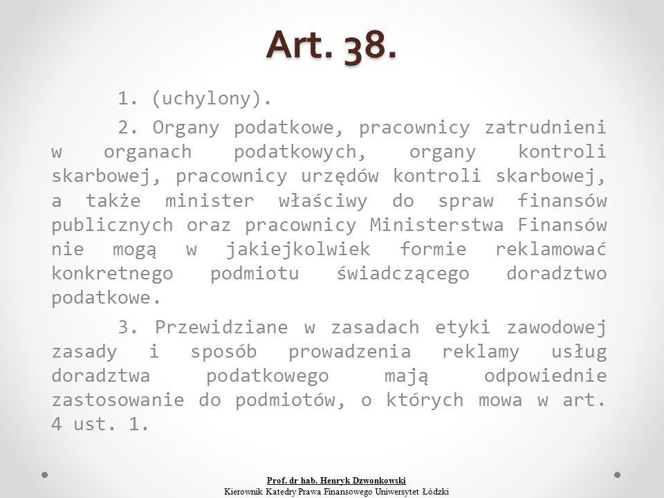 Art. 38. 1. (uchylony). 2.
