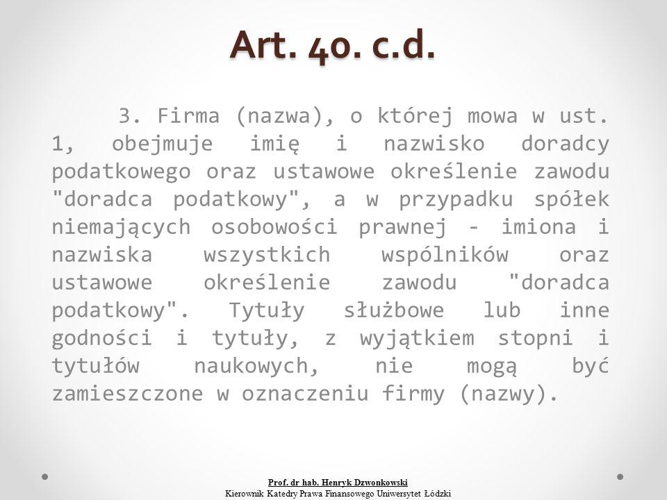 Art. 40. c.d. 3. Firma (nazwa), o której mowa w ust.