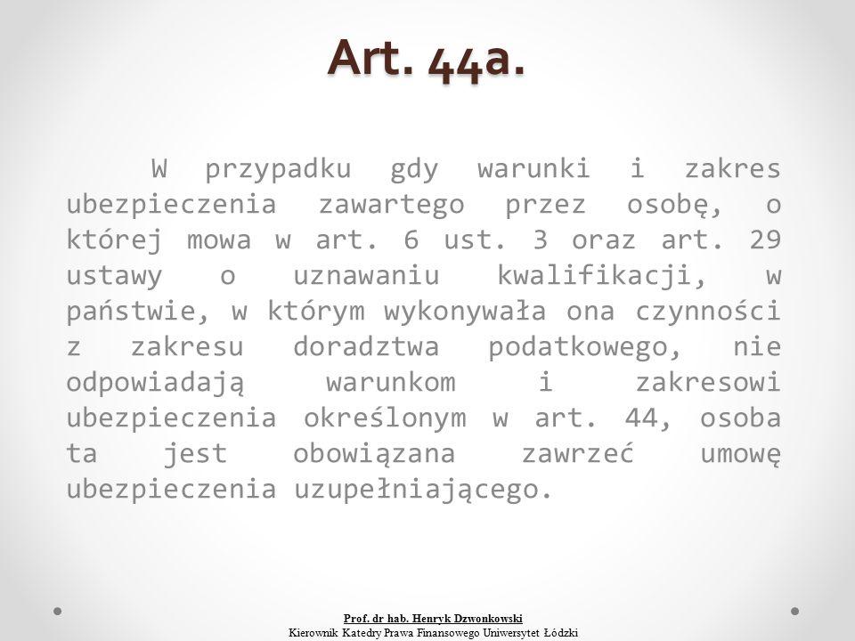 Art. 44a.