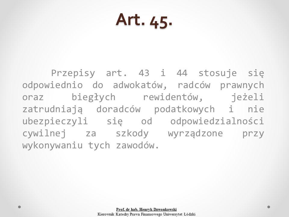 Art. 45. Przepisy art.