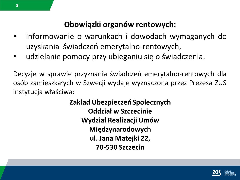 14 Odwołanie od decyzji polskiego organu rentowego (informacja w tej sprawie zawarta jest w pouczeniu w każdej decyzji) Odwołanie od decyzji należy złożyć w ciągu miesiąca od dnia jej doręczenia do Okręgowego Sądu Pracy i Ubezpieczeń Społecznych za pośrednictwem jednostki ZUS, która wydała decyzję.