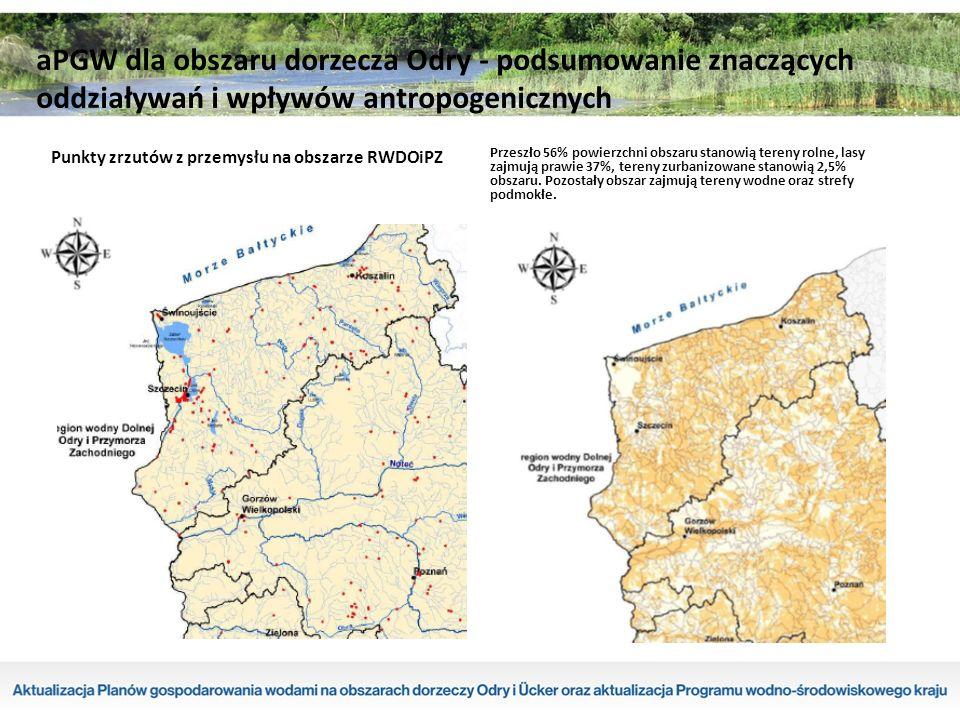 Punkty zrzutów z przemysłu na obszarze RWDOiPZ Przeszło 56% powierzchni obszaru stanowią tereny rolne, lasy zajmują prawie 37%, tereny zurbanizowane stanowią 2,5% obszaru.