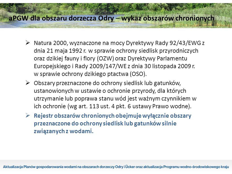  Natura 2000, wyznaczone na mocy Dyrektywy Rady 92/43/EWG z dnia 21 maja 1992 r.