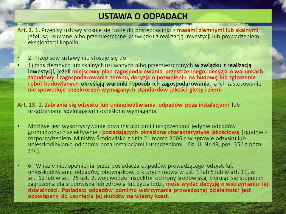 USTAWA O ODPADACH Art. 2. 1.