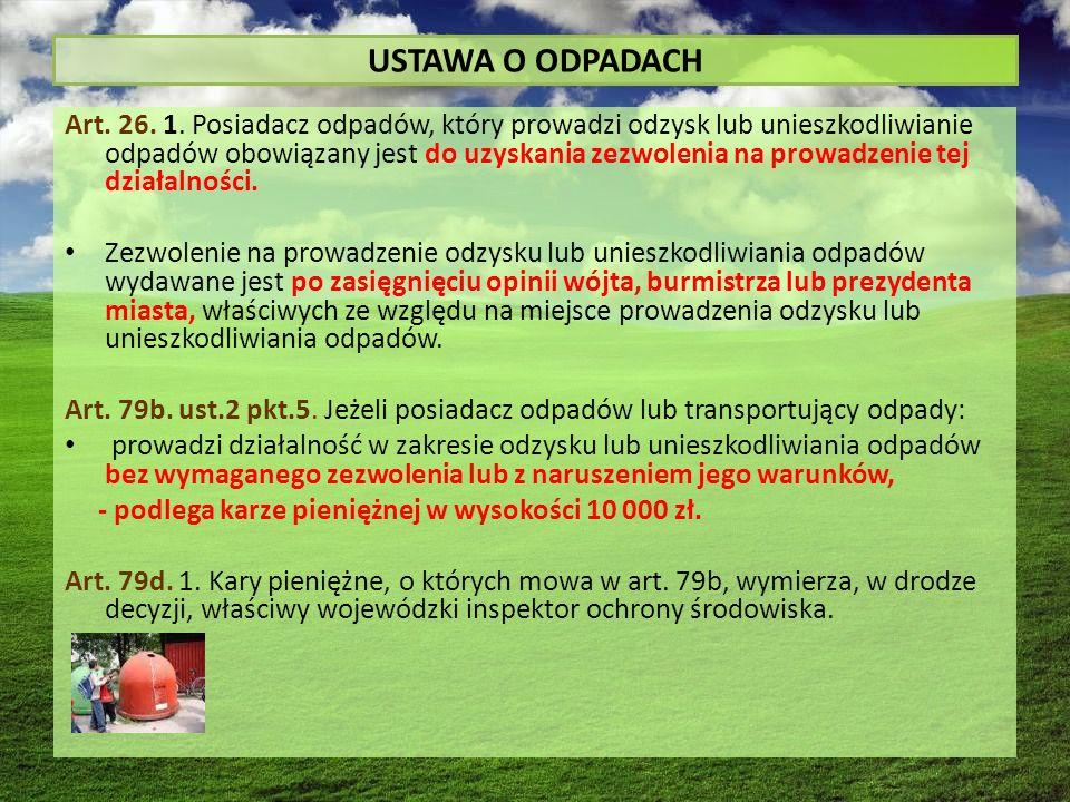 USTAWA O ODPADACH Art. 26. 1.