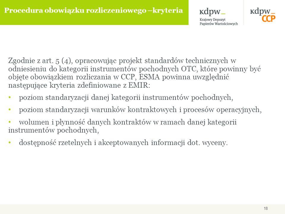 18 Procedura obowiązku rozliczeniowego –kryteria Zgodnie z art.