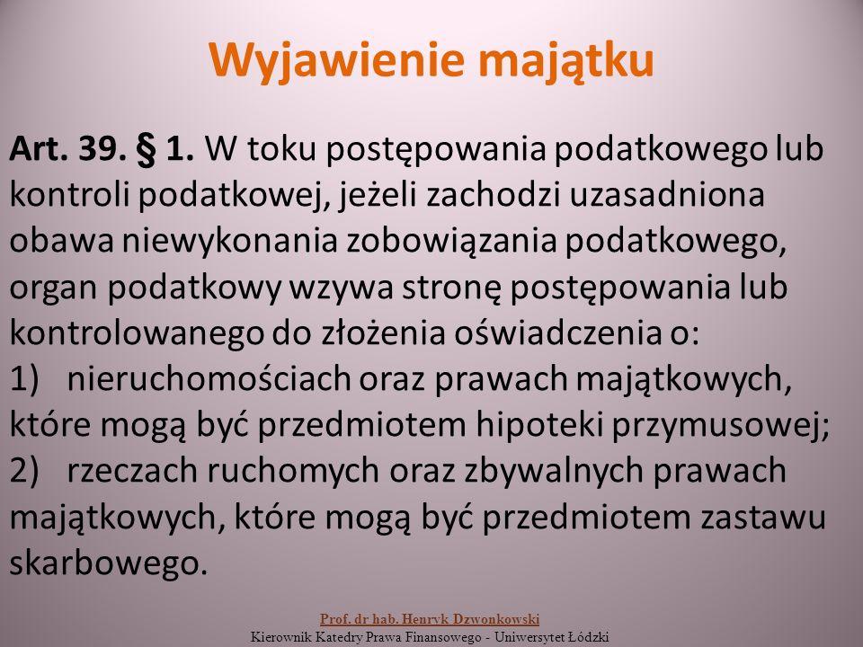Wyjawienie majątku Art. 39. § 1.