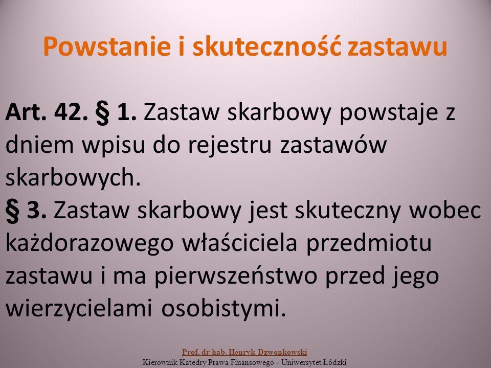 Powstanie i skuteczność zastawu Art. 42. § 1.
