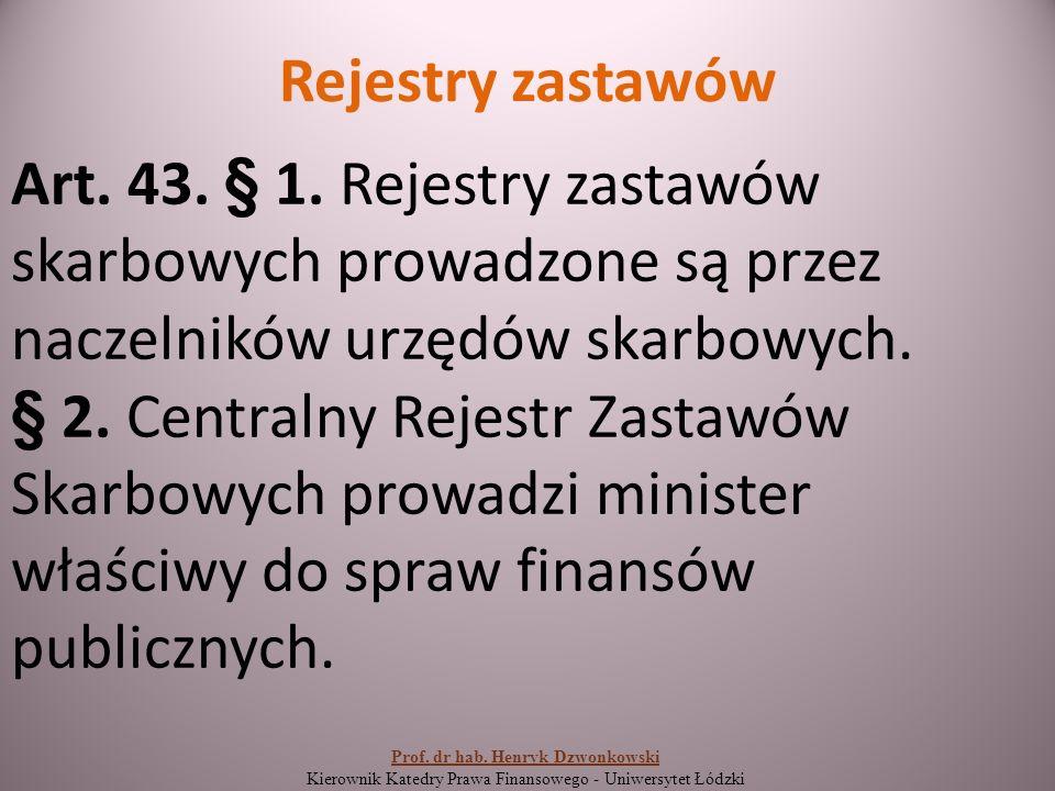 Rejestry zastawów Art. 43. § 1.