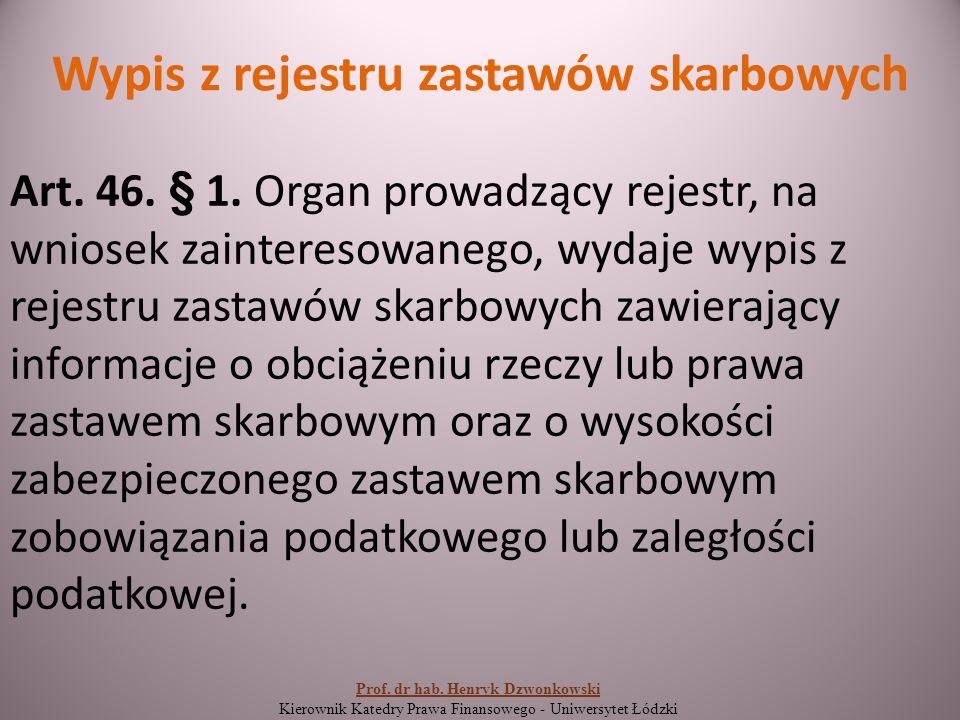 Wypis z rejestru zastawów skarbowych Art. 46. § 1.