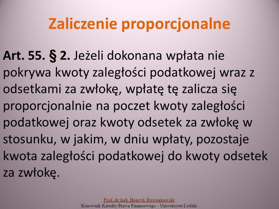 Zaliczenie proporcjonalne Art. 55. § 2.