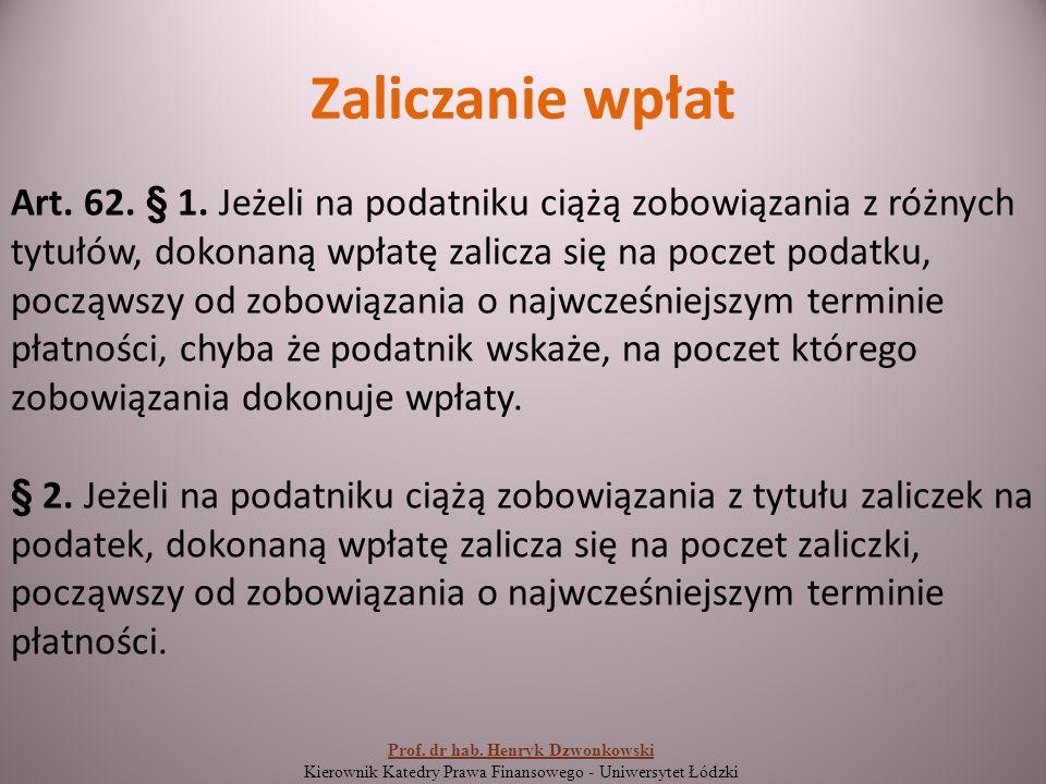 Zaliczanie wpłat Art. 62. § 1.