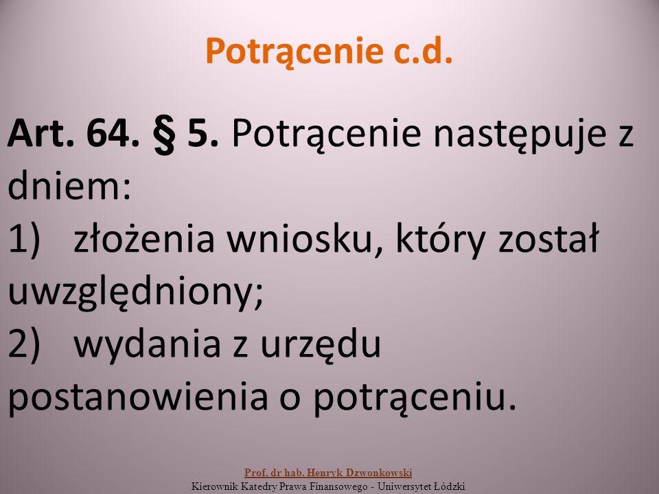 Potrącenie c.d. Art. 64. § 5.