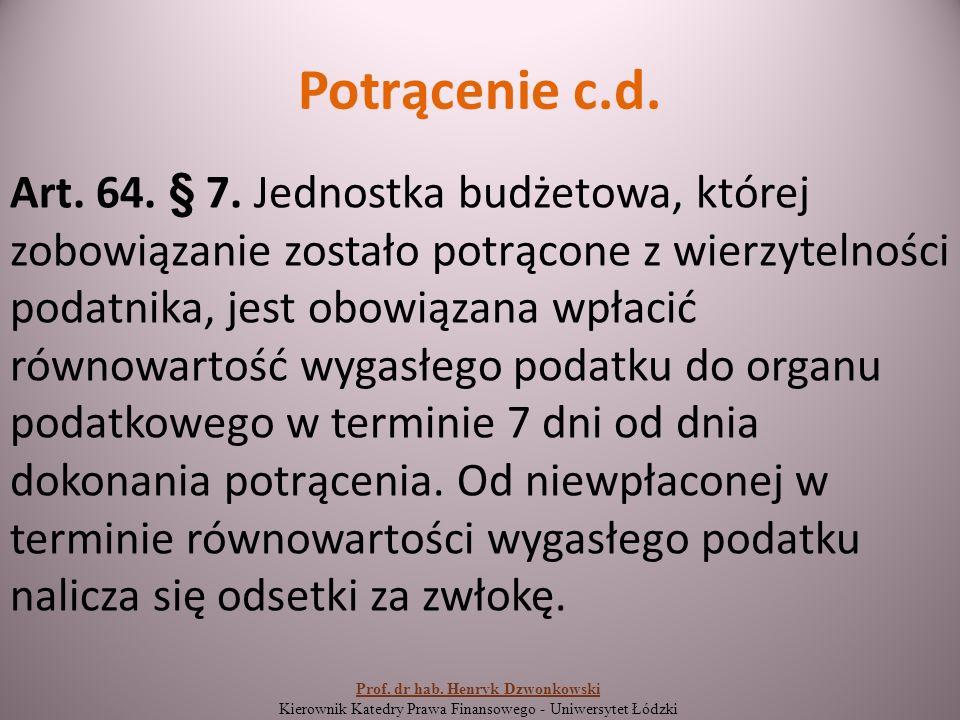 Potrącenie c.d. Art. 64. § 7.