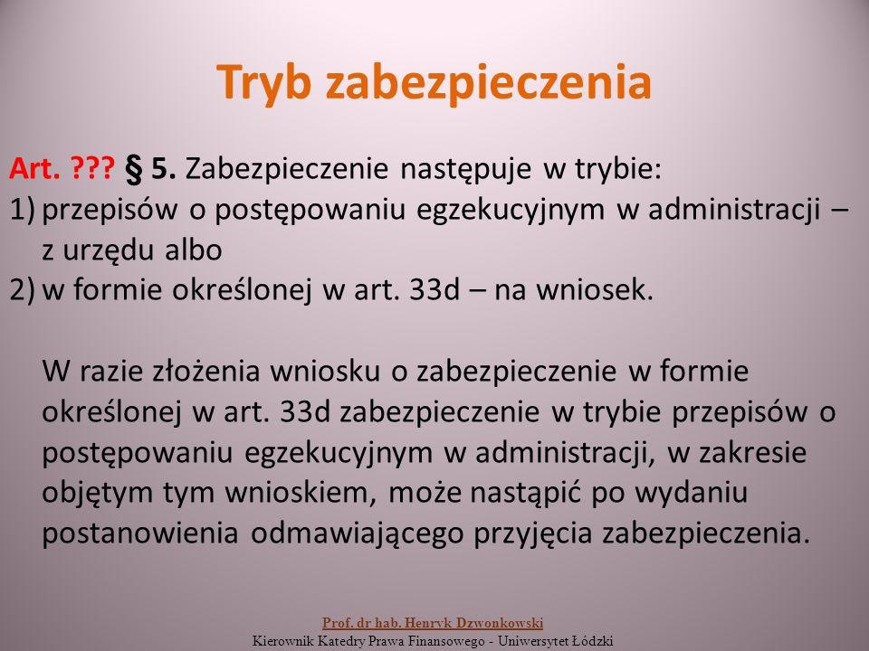 Wykonanie decyzji o zabezpieczeniu Art.33d. § 2.