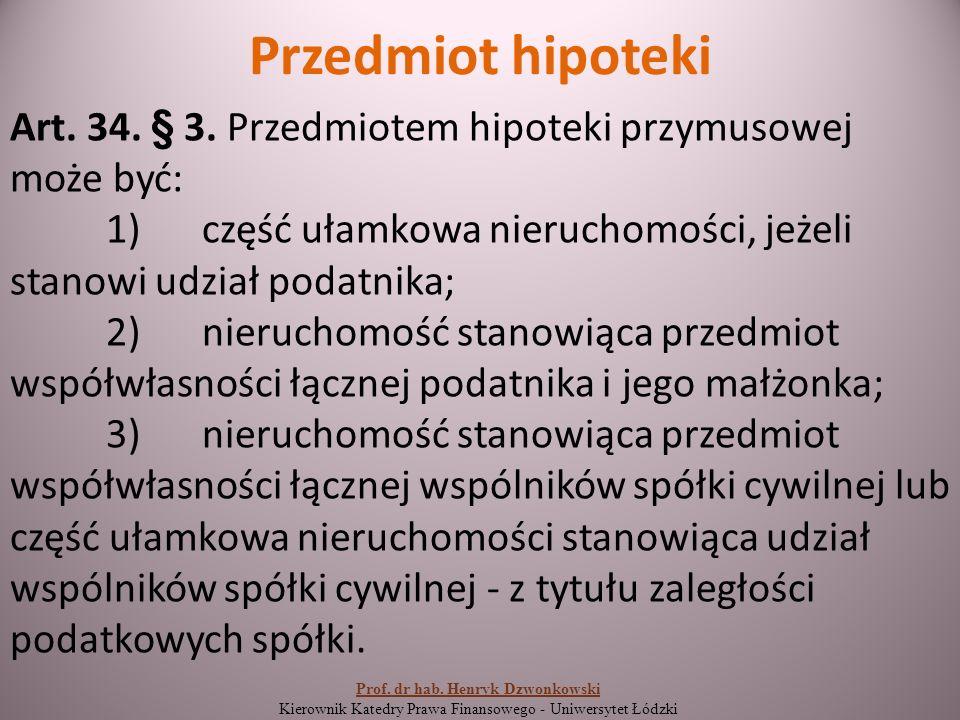 Przedmiot hipoteki Art. 34. § 3.