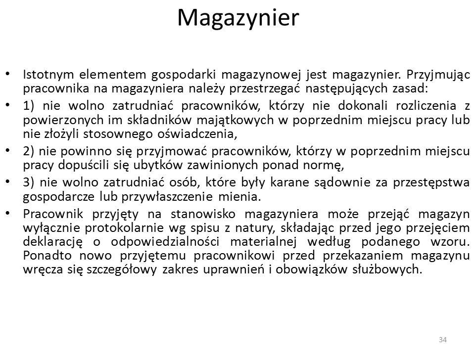 Magazynier Istotnym elementem gospodarki magazynowej jest magazynier.